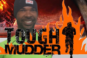 Today Is The Tough Mudder