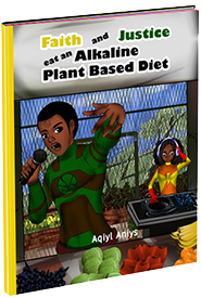 Faith and Justice eat an Plant Based Diet