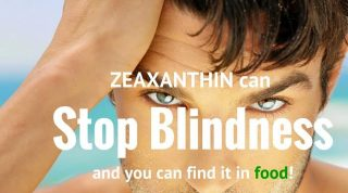 Zeaxanthin Can Stop Blindness, and You Can Find It in Common Food!